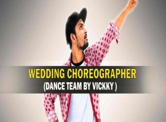 Wedding Choreographer (Dance Team By Vickky)